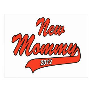 Nueva mamá 2012 tarjeta postal