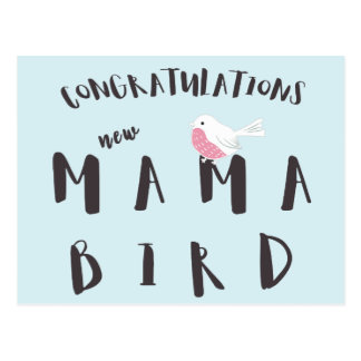 Nueva mamá Bird - postal de la enhorabuena de la