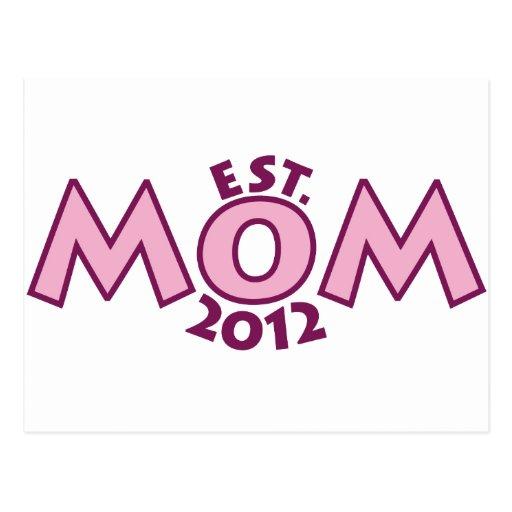 Nueva mamá Est 2012 Postal