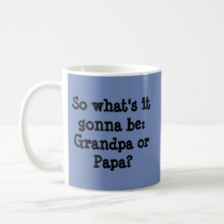 Nueva taza del abuelo/de la papá
