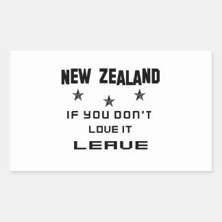Nueva Zelanda si usted no lo ama, se va Pegatina Rectangular