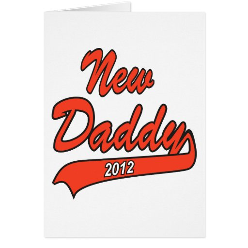 Nuevo papá 2012 felicitaciones