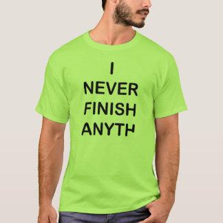 Nunca acabo la camiseta de Anyhting