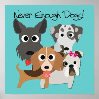 Nunca bastantes perros póster