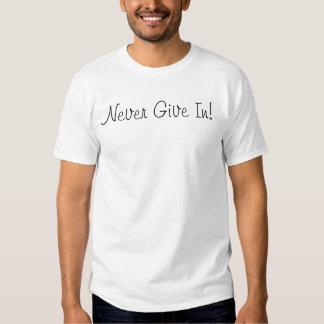 Nunca dé adentro camisetas