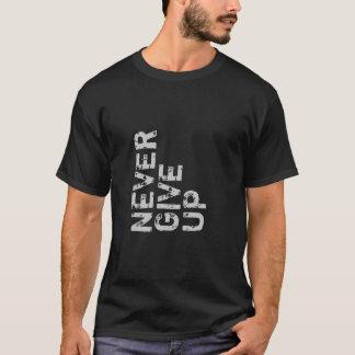 Nunca dé para arriba la camisa inspirada