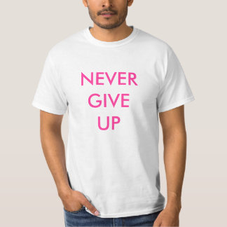 Nunca dé para arriba la subida sobre la camisa del