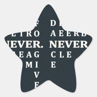 Nunca dé para arriba pegatina en forma de estrella