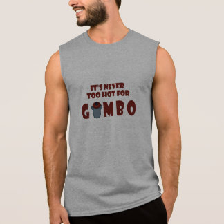 Nunca demasiado caliente para la camisa divertida