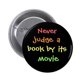 Nunca juzgue un libro por su película chapa redonda 5 cm