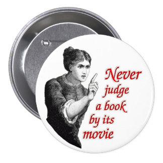 Nunca juzgue un libro por su película chapa redonda 7 cm