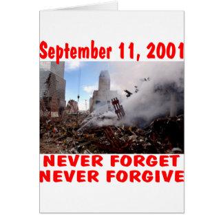 Nunca olvide 11 de septiembre de 2001 nunca perdon tarjeta de felicitación