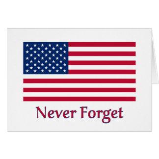 Nunca olvide la tarjeta de la bandera americana