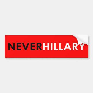 Nunca pegatina para el parachoques de Hillary Pegatina Para Coche
