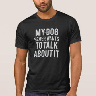 Camiseta Nunca quiere hablar de él la camiseta de los