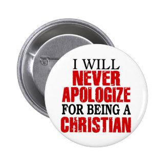 Nunca se disculpa por ser un cristiano pin
