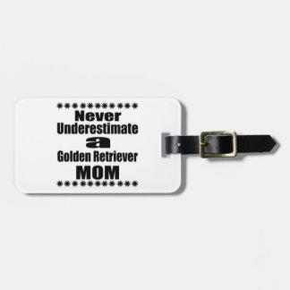 Nunca subestime a la mamá del golden retriever etiquetas para maletas