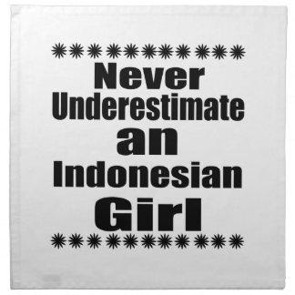 Nunca subestime a un chica indonesio servilleta de tela