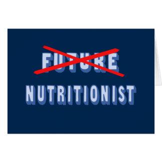 Nutricionista futuro no más tarjeta de felicitación