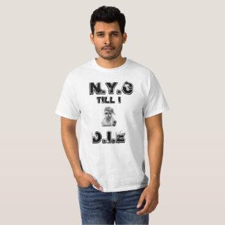 """""""NYC para hombre hasta mí muero"""" camiseta"""