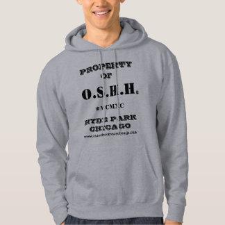 O.S.H.H. Sudadera con capucha de la propiedad