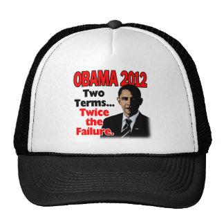 Obama 2012: Dos términos, dos veces el fracaso Gorra