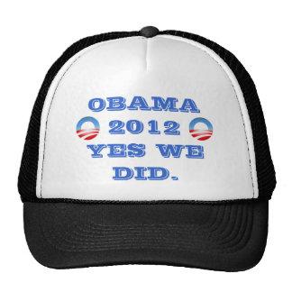 Obama 2012 hicimos sí gorro