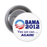Obama 2012 - Podemos sí… ¡Otra vez! Botón de la ca Pins