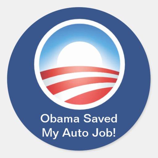 Obama ahorró mi trabajo auto pegatinas redondas