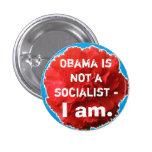 Obama no es un socialista - I Am. Chapa Redonda 2,5 Cm