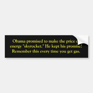 Obama promete precios de la gasolina más altos pegatina para coche
