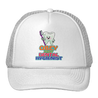 Obedezca a su higienista dental gorras