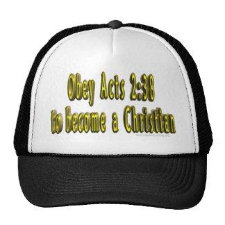 Obedezca el 2:38 de los actos para hacer un gorra