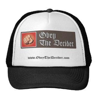 Obedezca el gorra del Decider