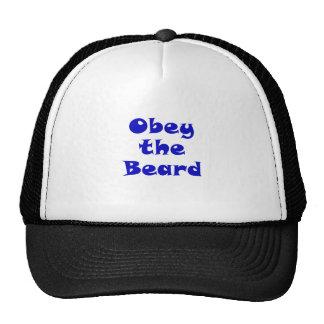 Obedezca la barba gorra