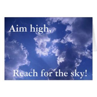 ¡Objetivo alto, alcance para el cielo! notecard Tarjeta De Felicitación