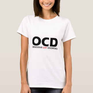 OCD - Desorden obsesivo del gato Camiseta