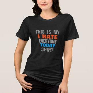 Odio cada uno hoy diseño divertido de la camiseta