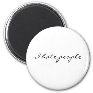 Odio gente imán redondo 5 cm