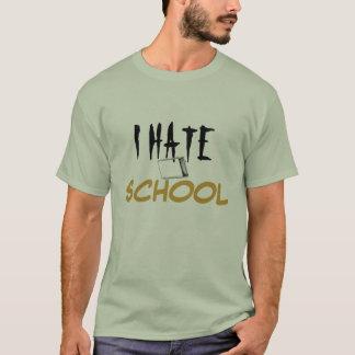 Odio la camiseta de la escuela