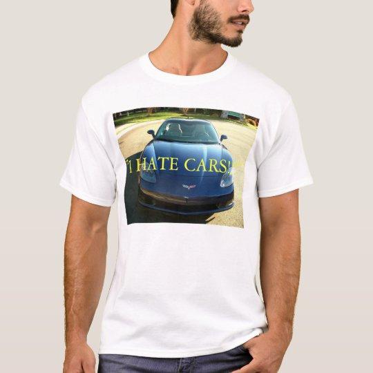 Odio los coches camiseta