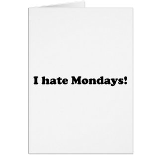 Odio lunes tarjeton