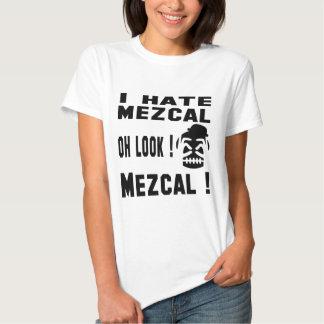 Odio Mezcal. Camisetas
