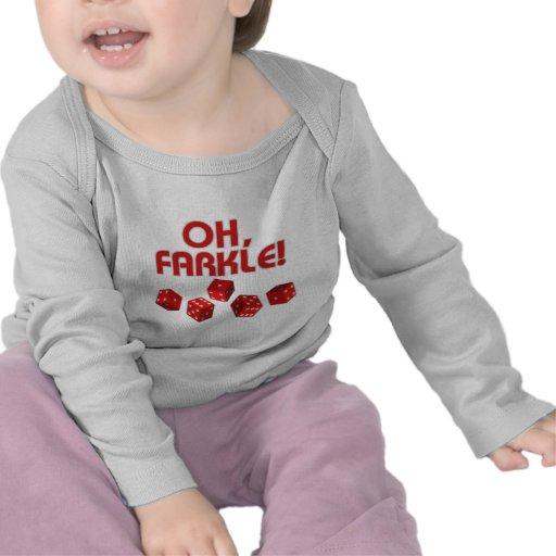 ¡Oh, Farkle! Camisetas