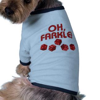 ¡Oh, Farkle! Camiseta Con Mangas Para Perro