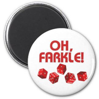 ¡Oh, Farkle! Imán Para Frigorifico