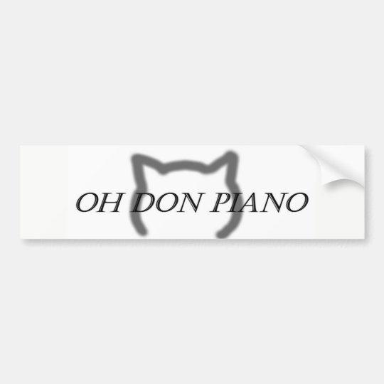 Oh pegatina para el parachoques del piano de Don