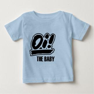 ¡Oi! ¡La camiseta del bebé!