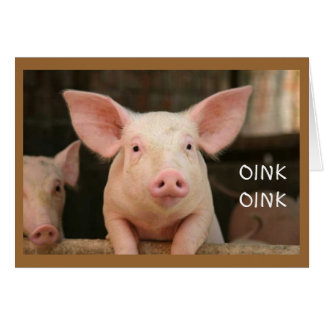 """OINK OINK= """" FELIZ CUMPLEAÑOS"""" EN LENGUA DEL CERDO TARJETA DE FELICITACIÓN"""