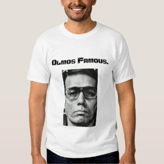 Olmos famoso camiseta